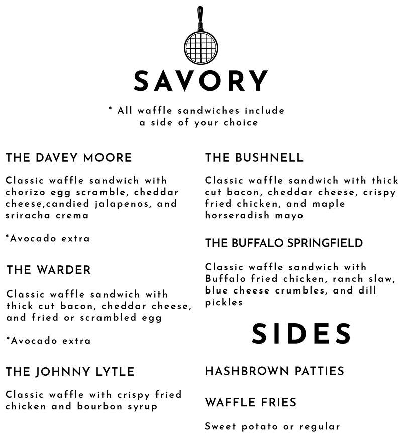 Savory Menu - The Davey Moore, The Bushnell, The Warder, The Buffalo Springfield and The Johnny Lytle sandwiches
