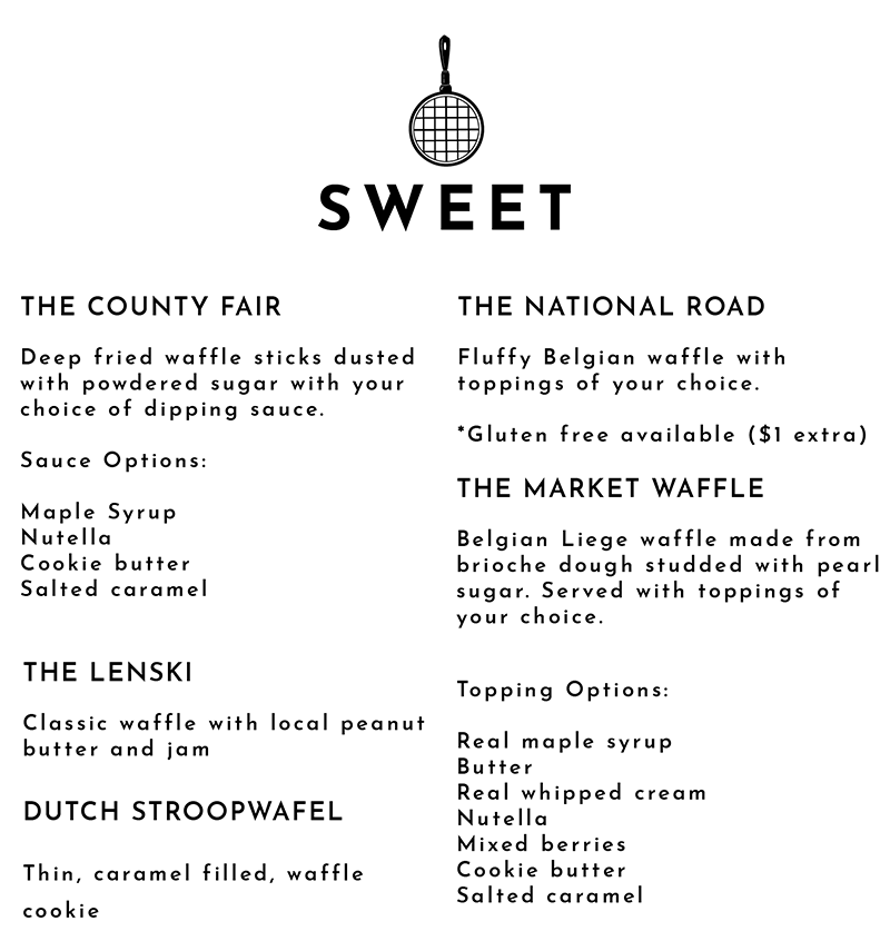 The Sweet Menu includes The National Road, The Lenski, The Market Waffle and Dutch Stroopwafel